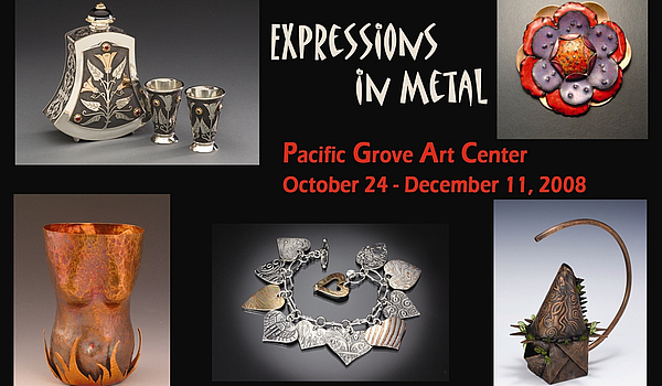 Expressions in Metal – Oct 24- Dec 11, 2008
