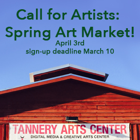 Call for Artists: April 3rd Art Market @ Tannery Arts Center